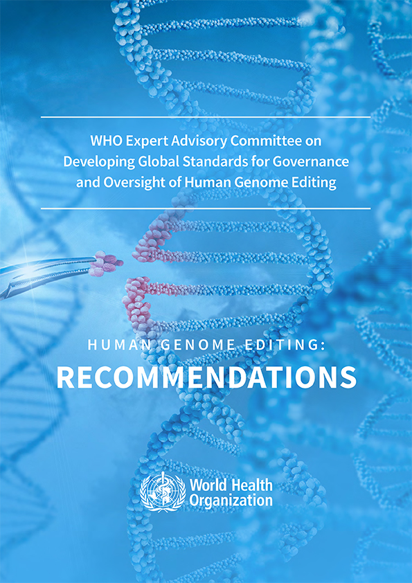 Human Genome Editing: Recommendations