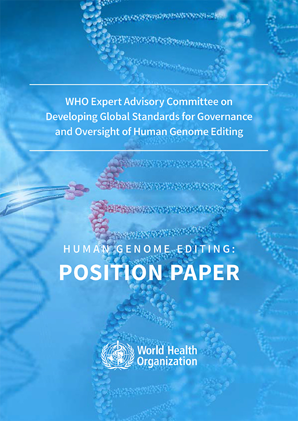 Human Genome Editing: Position Paper